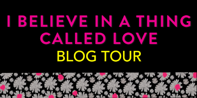 I BELIEVE IN A THING CALLED LOVE_blog tour banner