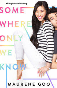 Somewhere Only We Know cover image Maurene Goo